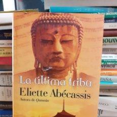 Libros de segunda mano: LA ÚLTIMA TRIBU ELIETTE ABÉCASSIS. Lote 261638160