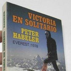 Libros de segunda mano: VICTORIA EN SOLITARIO - PETER HABELER. Lote 261912390