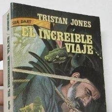 Libros de segunda mano: EL INCREÍBLE VIAJE - TRISTAN JONES. Lote 261912660