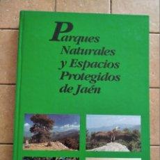 Libros de segunda mano: PARQUES NATURALES Y ESPACIOS PROTEGIDOS DE JAÉN - AÑO 1994 - 290 PAGINAS. Lote 262216175