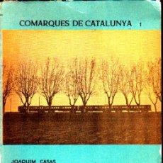 Libros de segunda mano: COMARQUES DE CATALUNYA EL MARESME JOAQUIN CASAS 1ª EDICIO JUNY 1959 ALBERTI EDITORS. Lote 262740920