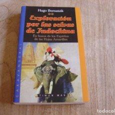 Libros de segunda mano: EXPLORACIÓN POR LAS SELVAS DE INDOCHINA. HUGO BERNATZIK. TIMUN MAS. GRUPO EDI. CEAC 1998. Lote 262903470