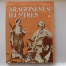 Libros de segunda mano: LIBRERIA GHOTICA. GUILLERMO FATAS. ARAGONESES ILUSTRES. 1985. FOLIO. MUY ILUSTRADO.. Lote 263029020
