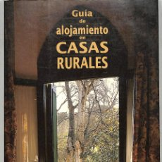 Libros de segunda mano: GUÍA DE ALOJAMIENTOS EN CASAS RURALES ESPAÑA - LUIS VICENTE ELIAS - AGUILAR - GUÍAS CON ENCANTO. Lote 263075800
