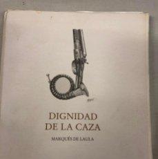 Libros de segunda mano: CAZA - DIGNIDAD DE LA CAZA .MONTERIA AGUARDOS RECEHOS AGUARDOS SAFARIS. Lote 263193460
