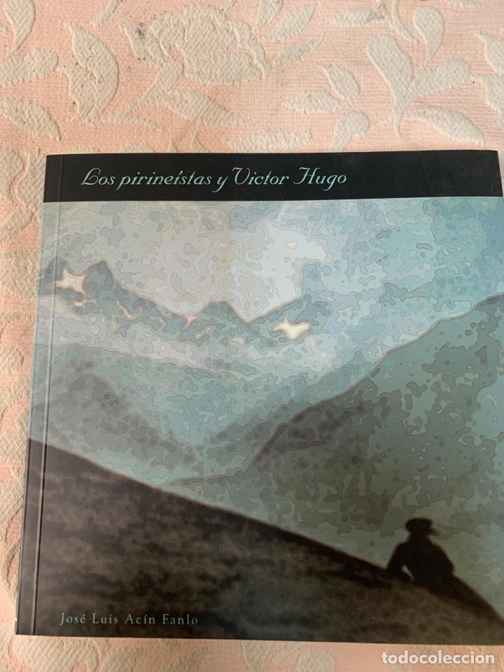 LOS PIRENEISTAS, Y VÍCTOR HUGO (Libros de Segunda Mano - Geografía y Viajes)