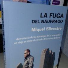 Livres d'occasion: LA FUGA DEL NÁUFRAGO - SILVESTRE, MIGUEL. Lote 264070285