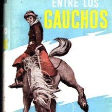 Libros de segunda mano: BACKHOUSE : ENTRE LOS GAUCHOS (LABOR, 1962). Lote 266135073
