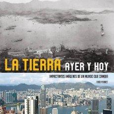 Libros de segunda mano: LA TIERRA DE AYER Y HOY. Lote 266275863