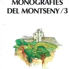Libros de segunda mano: MONOGRAFIES DEL MONTSENY Nº 3 (1988). Lote 266560863