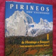 Livres d'occasion: PIRINEOS 1000 ASCENSIONES I DE HENDAYA A SOMPORT. VÍAS NORMALES Y ESCALADAS. MIGUEL ANGULO. ELKAR. Lote 266769684