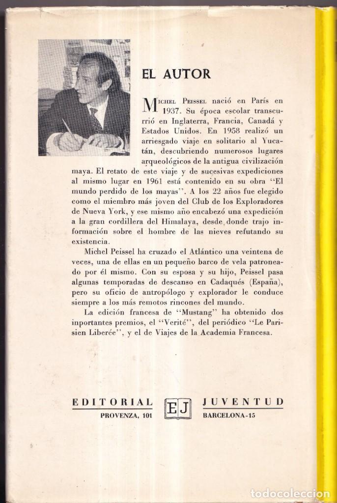 Libros de segunda mano: MUSTANG, EL REINO PERDIDO EN EL HIMALAYA - MICHEL PEISSEL - EDITORIAL JUVENTUD 1971 - Foto 3 - 267611469
