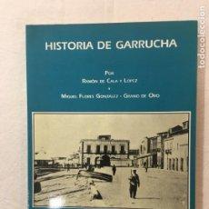 Libros de segunda mano: RAMÓN DE CALA Y MIGUEL FLORES GONZÁLEZ. FACSIMIL. HISTORIA DE GARRUCHA. EDICIÓN.., ALMERIA, 1989.. Lote 267662194