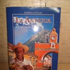 "Libros de segunda mano: LIBRO ""LA ANTIGUA GUATEMALA"" DE MARINO CATTELAN.EN CASTELLANO E INGLES. Lote 267784049"