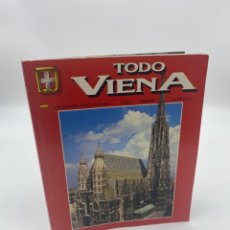 Libros de segunda mano: TODO VIENNA - COLECCIÓN TODA EUROPA -268 FOTOGRAFÍAS -GUÍA LIBRO VIAJE. Lote 268984364