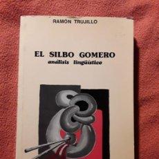 Libros de segunda mano: EL SILBO GOMERO (ANÁLISIS LINGÜÍSTICO), DE RAMÓN TRUJILLO. CANARIAS, LA GOMERA. Lote 268996134