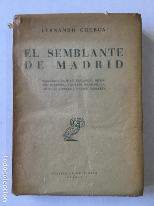 EL SEMBLANTE DE MADRID. - CHUECA, FERNANDO. (Libros de Segunda Mano - Geografía y Viajes)