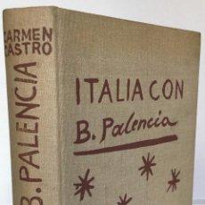 Libros de segunda mano: ITALIA CON B. PALENCIA. - CASTRO, CARMEN.. Lote 123173744