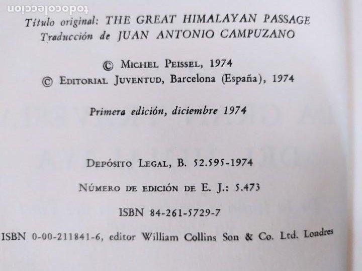 Libros de segunda mano: LA GRAN TRAVESÍA DEL HIMALAYA MICHEL PEISSEL / 1ªed.1974. JUVENTUD - Foto 4 - 269251758