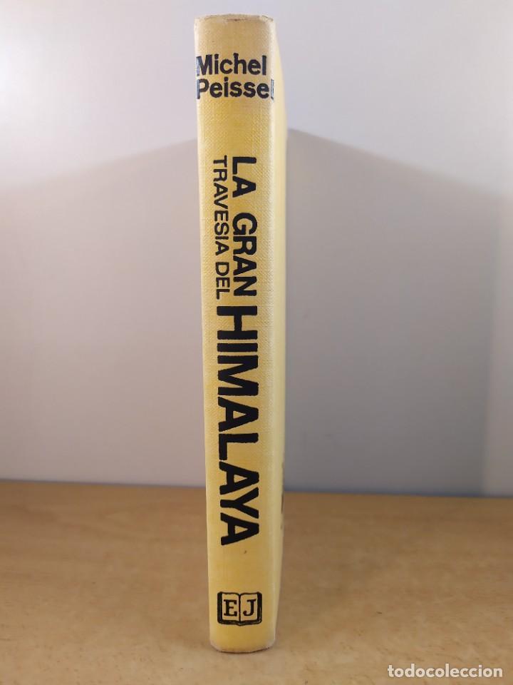 LA GRAN TRAVESÍA DEL HIMALAYA MICHEL PEISSEL / 1ªED.1974. JUVENTUD (Libros de Segunda Mano - Geografía y Viajes)