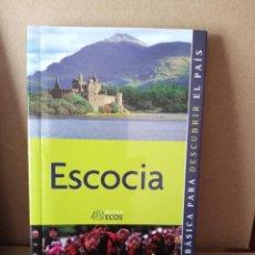 Libros de segunda mano: ESCOCIA - ED. GUIAS ECOS. Lote 269281938