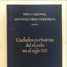 Libros de segunda mano: CIUDADES PORTUARIAS DEL MUNDO EN EL SIGLO XVI, 2010. LECHUGA SERANTES, ENRIQUE. Lote 269387398
