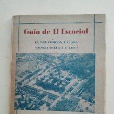 Libros de segunda mano: GUÍA DE EL ESCORIAL. REAL MONASTERIO DE EL ESCORIAL. 1947. Lote 270908738