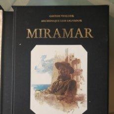 Libros de segunda mano: MIRAMAR. Lote 271037923