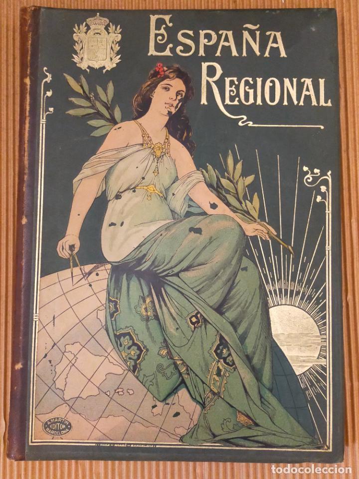 ESPAÑA REGIONAL PLANOS. CEFERINO ROCAFORT; CASIMIRO DALMAU; BENITO CHIAS Y CARBÓ (Libros de Segunda Mano - Geografía y Viajes)