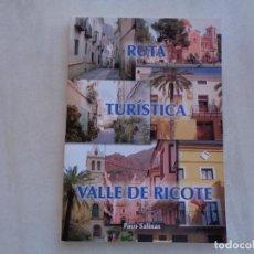 Libros de segunda mano: RUTA TURÍSTICA VALLE DE RICOTE, PACO SALINAS. AÑO 2007. Lote 271522098