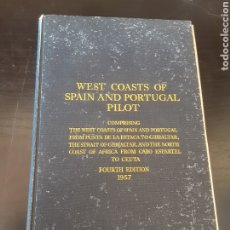 Libros de segunda mano: WEST COASTS OF SPAIN AND PORTUGAL PILOT.. Lote 271528118
