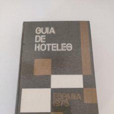 Libros de segunda mano: GUIA DE HOTELES. ESPAÑA 1975. DIRECCIÓN DE EMPRESAS Y ACTIVIDADES TURÍSTICAS. MADRID. 1975. Lote 271624903