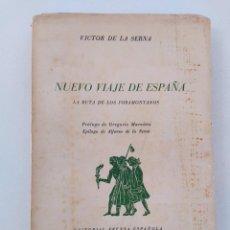 Libros de segunda mano: NUEVO VIAJE DE ESPAÑA POR VICTOR DE LA SERNA. EDITORIAL PRENSA ESPAÑOLA 4ª ED. MADRID 1959. Lote 271625603