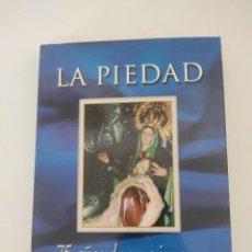 Libros de segunda mano: CARTAGENA- SEMANA SANTA- LA PIEDAD 75 AÑOS DE UNA IMAGEN 1.925- 2.000- MARRAJOS. Lote 271630638
