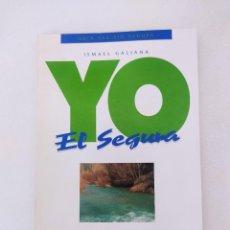 Libros de segunda mano: GUIA DEL RIO SEGURA, YO EL SEGURA (ISMAEL GALIANA). Lote 271631308