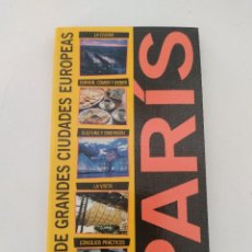 Libros de segunda mano: GUIA DE GRANDES CIUDADES EUROPEAS DE PLANETA AGOSTINI. PARIS. Lote 271637673