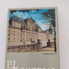Libros de segunda mano: EL ESCORIAL POR LOPEZ SERRANO. Lote 271639068