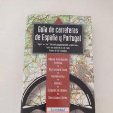 Libros de segunda mano: GUÍA DE CARRETERAS DE ESPAÑA Y PORTUGAL - LA VERDAD Y GRUPO CORREO DE COMUNICACIÓN. Lote 271641393