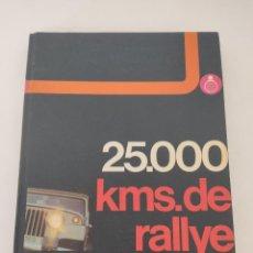 Libros de segunda mano: 25.000 KILOMETROS DE RALLY FOTOGRAFICO 1974. Lote 271642003
