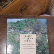 Libros de segunda mano: LIBRO VIAJES EN TREN POR EL MUNDO. Lote 271938338