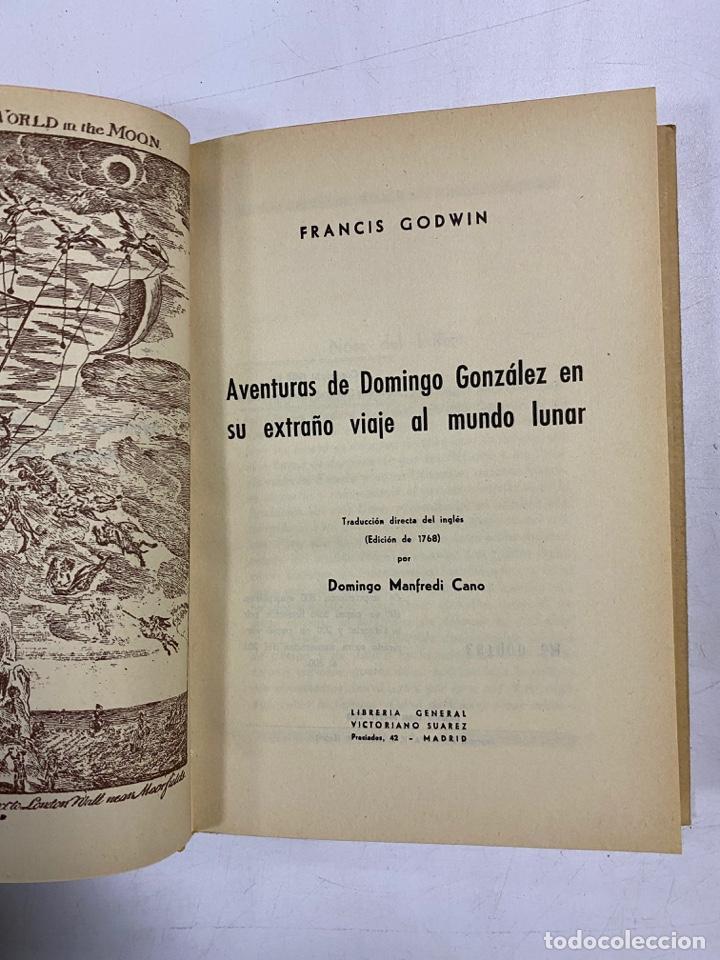 Libros de segunda mano: AVENTURAS DE DOMINGO GONZALEZ EN SU EXTRAÑO VIAJE AL MUNDO LUNAR 1673. FRANCIS GODWIN - Foto 6 - 272849823