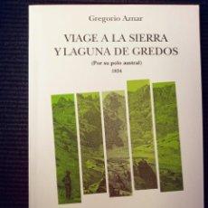 Libros de segunda mano: VIAGE A LA SIERRA Y LAGUNA DE GREDOS, POR SU POLO AUSTRAL 1834. MADRID 1993.. Lote 273468343