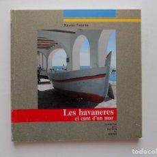 Livros em segunda mão: LIBRERIA GHOTICA. XAVIER FEBRÉS. LES HAVANERES. QUADERNS REVISTA DE GIRONA. 1986. ILUSTRADO.. Lote 273665193
