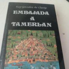 Livros em segunda mão: EMBAJADA A TAMERLAN DE RUY GONZÁLEZ DE CLAVIJO UR CAJA 5. Lote 274390828