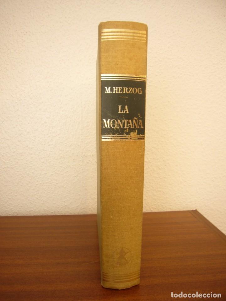 MAURICE HERZOG: LA MONTAÑA (LABOR, 1967) OBRA DE REFERENCIA MUY BUSCADA (Libros de Segunda Mano - Geografía y Viajes)