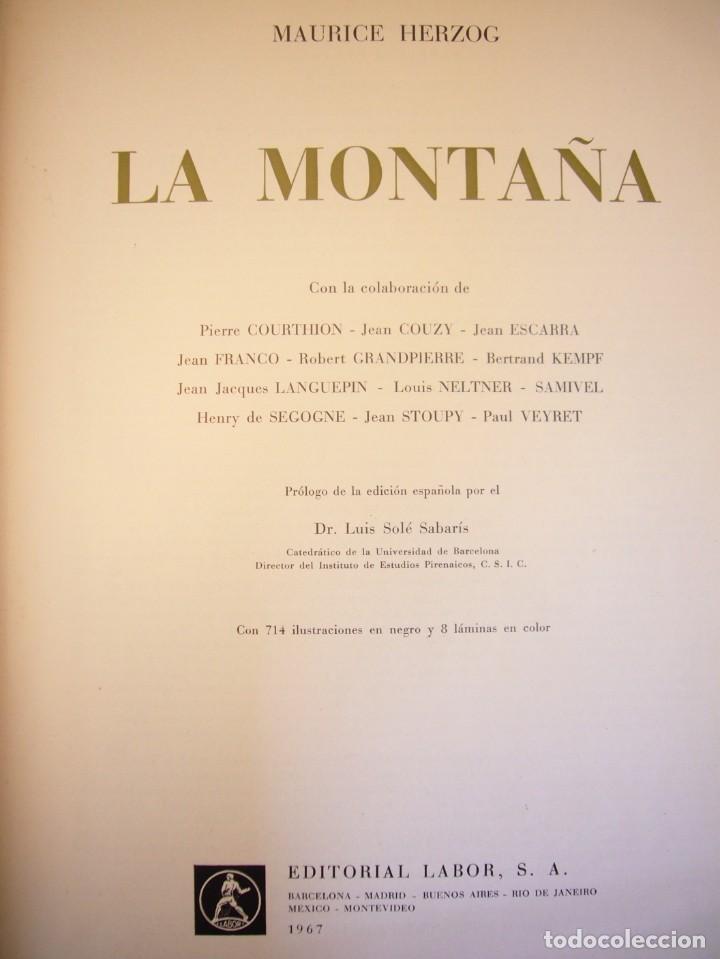 Libros de segunda mano: MAURICE HERZOG: LA MONTAÑA (LABOR, 1967) OBRA DE REFERENCIA MUY BUSCADA - Foto 4 - 276071273