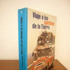 Libros de segunda mano: ROBERT D. KAPLAN: VIAJE A LOS CONFINES DE LA TIERRA (FLOR DEL VIENTO, 1996) PERFECTO. PRIMERA ED.. Lote 276148763