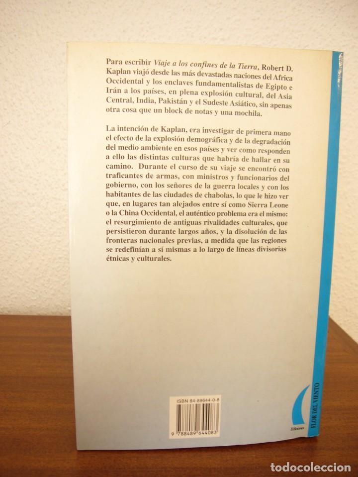 Libros de segunda mano: ROBERT D. KAPLAN: VIAJE A LOS CONFINES DE LA TIERRA (FLOR DEL VIENTO, 1996) PERFECTO. PRIMERA ED. - Foto 3 - 276148763
