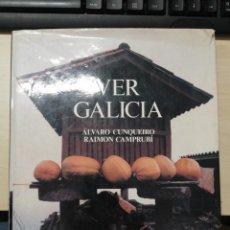 Libros de segunda mano: VER GALICIA - ALVARO CUNQUEIRO RAMON CAMPRUBI ED. DESTINO. 1° EDICION 1981. Lote 276742018