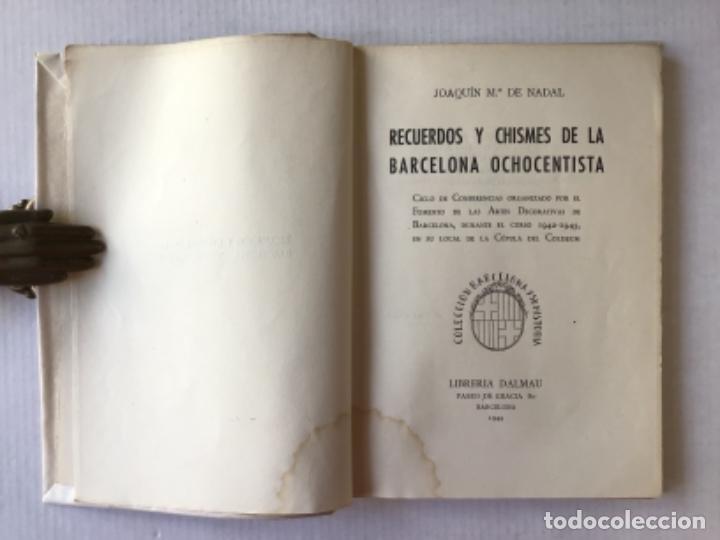 Libros de segunda mano: RECUERDOS Y CHISMES DE LA BARCELONA OCHOCENTISTA. Ciclo de conferencias organizado por el Fomento... - Foto 2 - 276808933